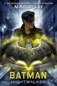 book review Batman Nightwalker by Marie Lu
