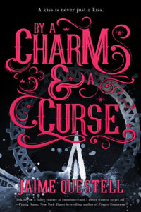 book review By a Charm and a Curse by Jamie Questell