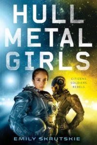 book review Hullmetal Girls by Emily Skrutskie