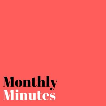 monthly minutes, monthly wrap up