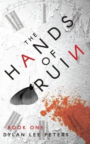 book review The Hands of Ruin by Dylan Lee Peters
