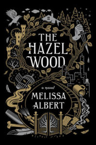 book review The Hazel Wood by Melissa Albert