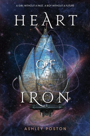 book review Heart of Iron by Ashley Poston