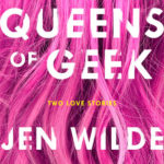 book review Queens of Geek by Jen Wilde