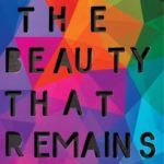 book review The Beauty That Remains by Ashley Woodfolk