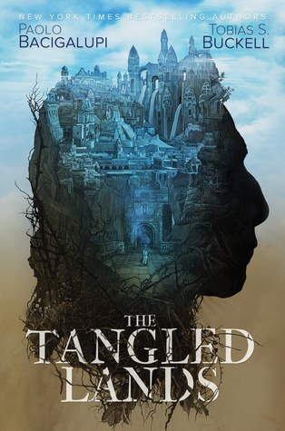 book review The Tangled Lands by Paolo Bacigalupi and Tobias S Buckell