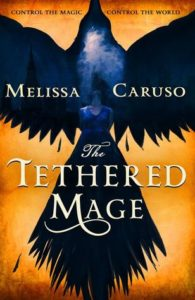 book review The Tethered Mage by Melissa Caruso