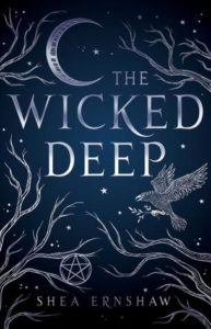 book review The Wicked Deep by Shea Ernshaw