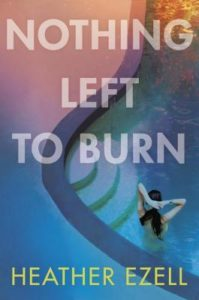 book review Nothing left to burn by heather ezell
