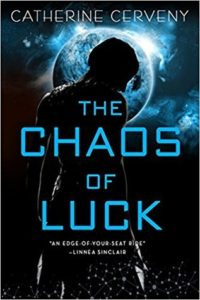 book review The Chaos of Luck by Catherine Cerveny