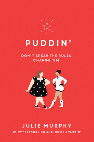book review Puddin' by julie murphy