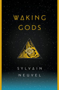 book review Waking gods by sylvain neuvel