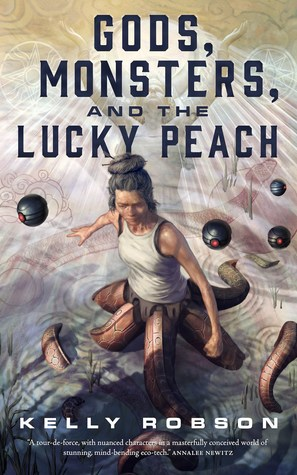 book review gods monsters and the lucky peach by kelly robson