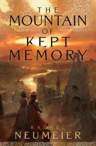 book review the mountain of kept memory by rachel neumeier