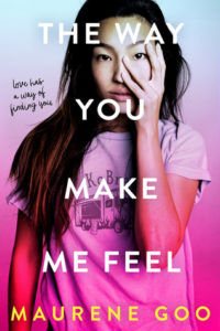 book review the way you make me feel by maurene goo