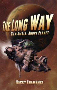 book review long way to a small, angry planet by becky chambers