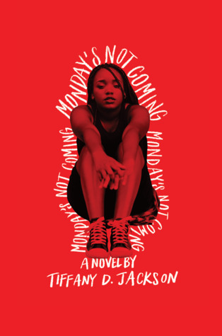 book review monday's not coming by tiffany d jackson