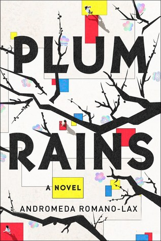 book review plum rains by Andromeda Romano-Lax