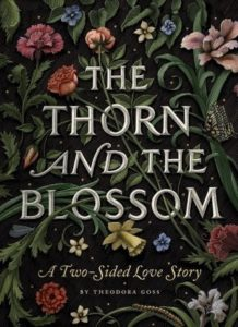 book review the thorn and the blossom by theodora goss