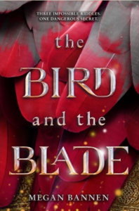 bird and the blade by megan bannen
