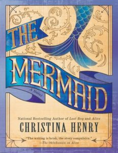 book review the mermaid by christina henry