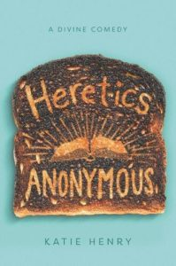 book review heretics anonymous by katie henry