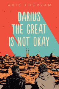 book review darius the great is not okay by adib khorram