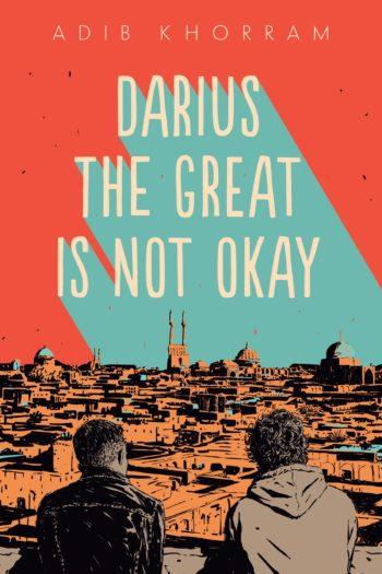 book review darius the great is not okay by adib khorram