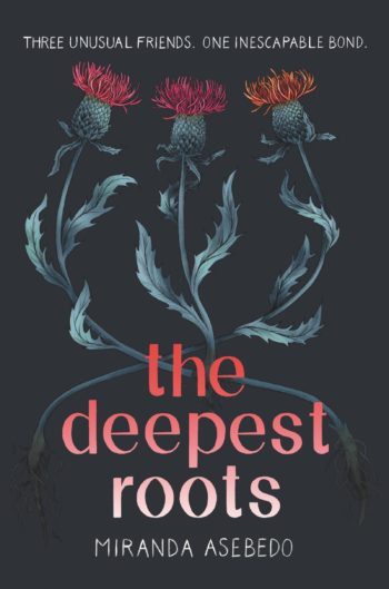 book review deepest roots by miranda asebedo