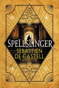 book review spellslinger by sebastien de castell