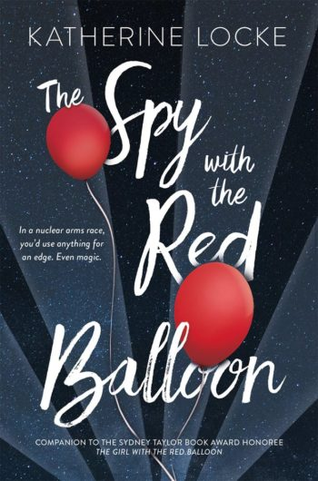 book review spy with the red balloon katherine locke