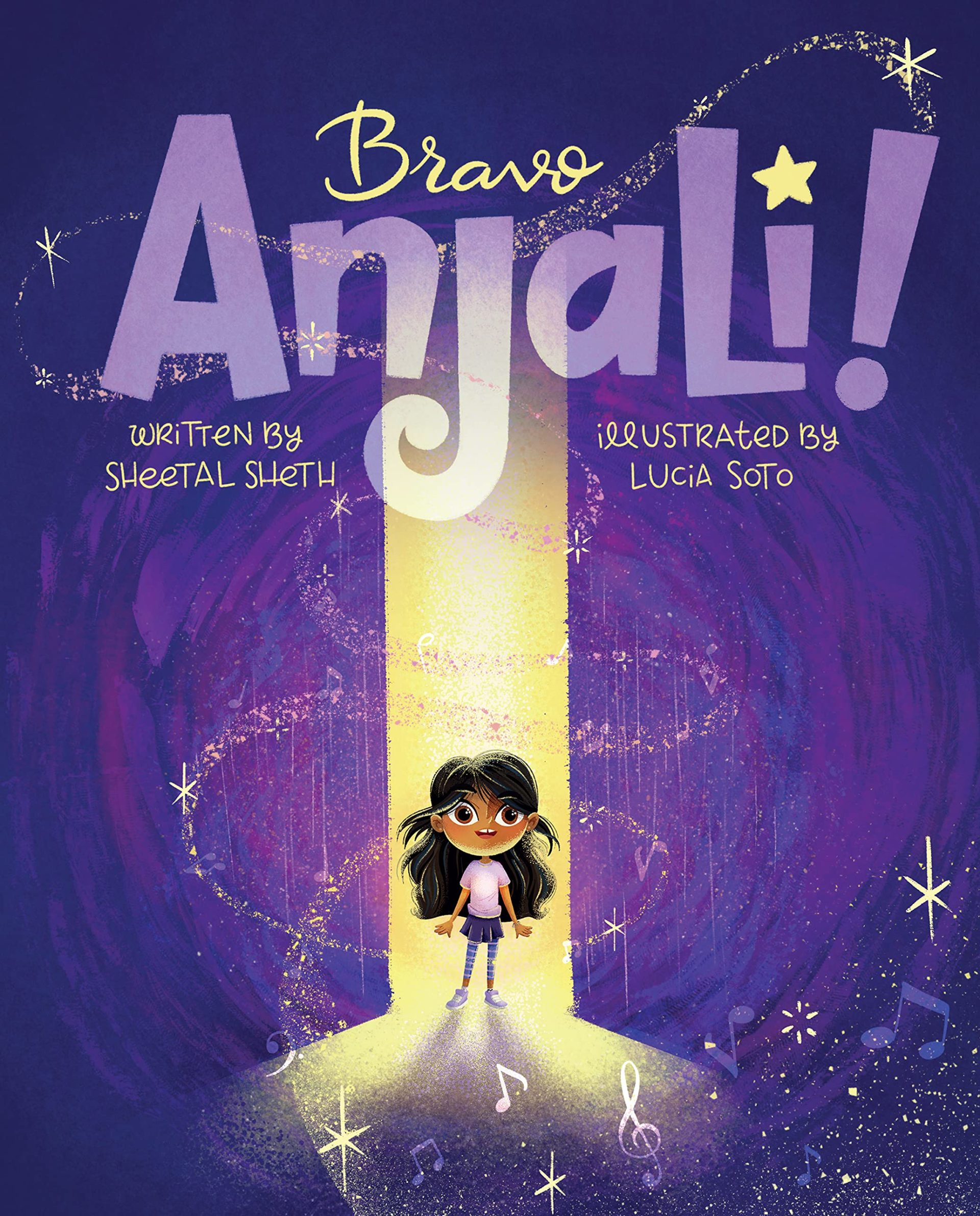 Review: Bravo Anjali! by Sheetal Sheth and illustrated by ...